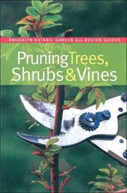 Pruning Trees, Shrubs, & Vines