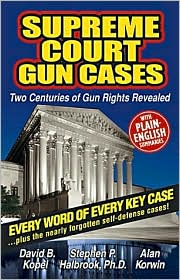 Supreme Court Gun Cases: Two Centuries of Gun Rights Revealed