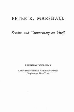 Servius and Commentary on Virgil: Bernardo Lecture Series, No.5