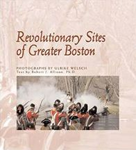 Revolutionary Sites of Greater Boston (New England Landmarks Series)
