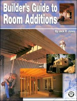 Builder's Guide to Room Additions