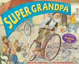 Super Grandpa [With CD]