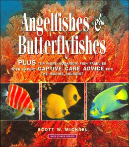 Angelfishes and Butterflyfishes (Reef Fishes Series Book 3)