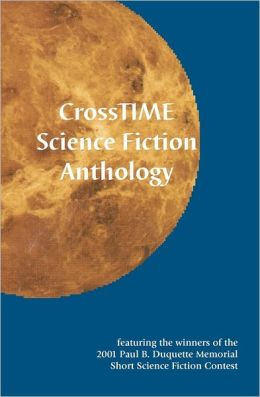 Crosstime Science Fiction Anthology