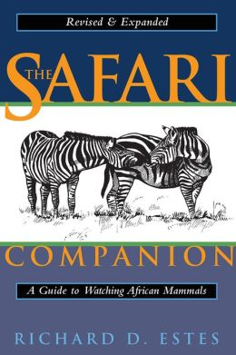 Safari Companion: A Guide to Watching African Mammals
