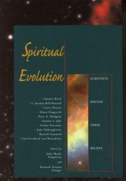 Spiritual Evolution: Scientist Discuss Their Beliefs
