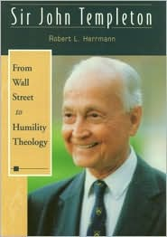Sir John Templeton: From Wall Street to Humility Theology