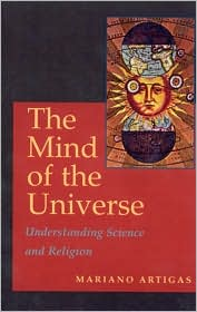 The Mind of the Universe: Understanding Science and Religion