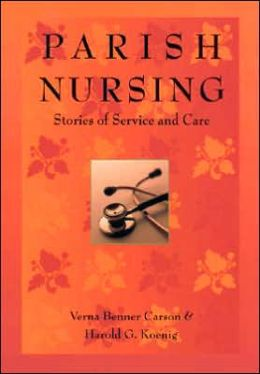 Parish Nursing: Stories of Service and Care
