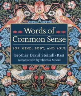 Words of Common Sense for Mind, Body and Soul
