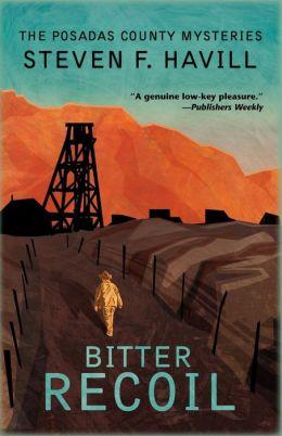 Bitter Recoil (Undersheriff Bill Gastner Series #2)