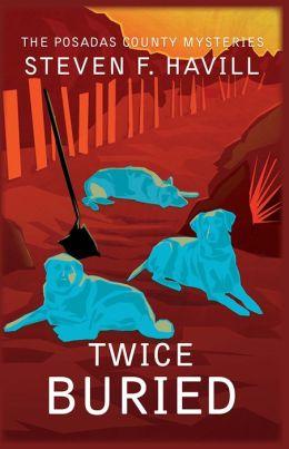 Twice Buried (Undersheriff Bill Gastner Series #3)