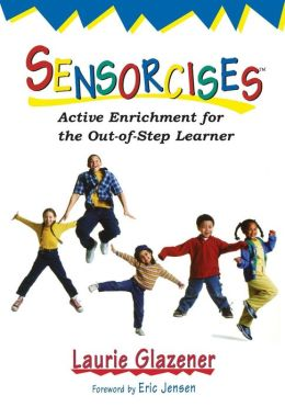 Sensorcises : Active Enrichment for the Out-of-step Learner