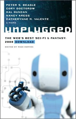 Unplugged: The Web's Best Sci-Fi and Fantasy: 2008 Download