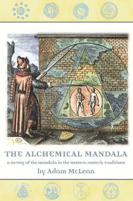Alchemical Mandala: A Survey of the Mandala in the Western Esoteric Traditions