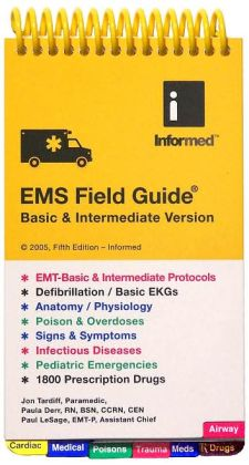 EMS Field Guide Basic and Intermediate Version