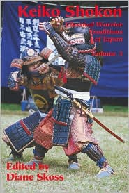 Keiko Shokon : Classical Warrior Traditions of Japan