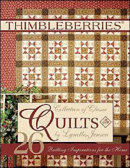 Thimbleberries: Collection of Classic Quilts
