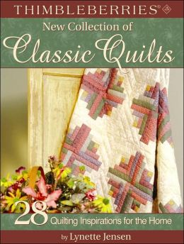 Thimbleberries New Collection of Classical Quilts