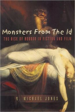 Monsters from the ID: The Rise of Horror in Fiction and Film