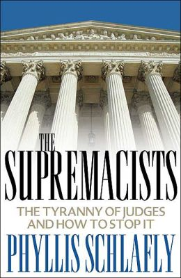 Supremacists: The Tyranny of Judges and How to Stop It