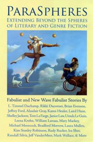 ParaSpheres: Extending Beyond the Spheres of Literary and Genre Fiction: Fabulist and New Wave Fabulist Stories
