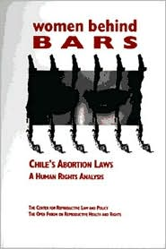Women Behind Bars: Chile's Abortion Laws - A Human Rights Analysis