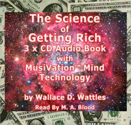 The Science of Getting Rich: With Musivation Mind Technology
