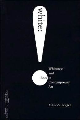 White: Whiteness and Race in Contemporary Art
