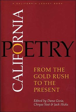 California Poetry : From the Gold Rush to the Present