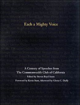 Each a Mighty Voice: A Century of Speeches from the Commonwealth Club of California