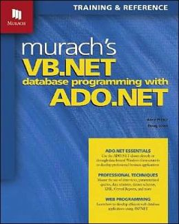 Murach's VB.NET Database Programming With ADO.NET