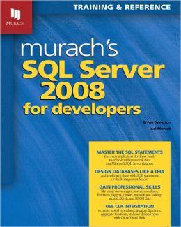 Murach's SQL Server 2008 for Developers