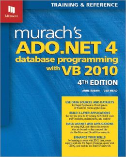 Murach's ADO. NET 4 Database Programming with VB 2010