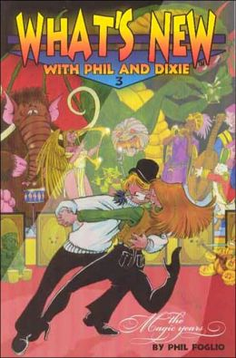 What's New with Phil and Dixie Collection #3: The Magic Years