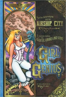 Girl Genius, Volume 2: Agatha Heterodyne & the Airship City