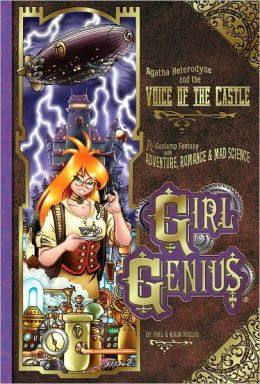 Girl Genius, Volume 7: Agatha Heterodyne and the Voice of the Castle