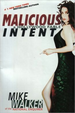 Malicious Intent: A Hollywood Fable