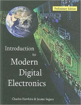 Introduction to Modern Digital Electronics: Preliminary Edition