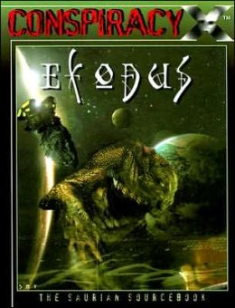 Conspiracy X: Exodus: The Saurian Sourcebook