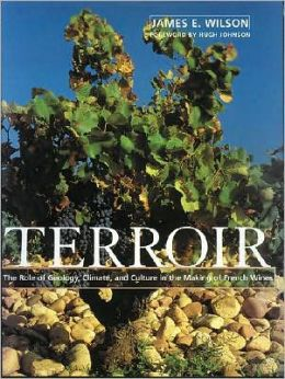 Terroir: The Role of Geology, Climate and Culture in the Making of Wine