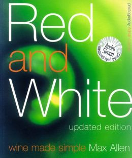 Red and White: Wine Made Simple