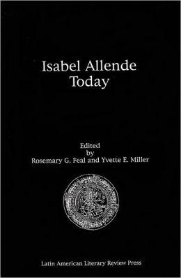 Isabel Allende Today