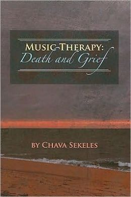 Music Therapy: Death and Grief