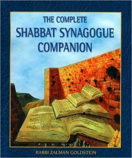 Complete Shabbat Synagogue Companion