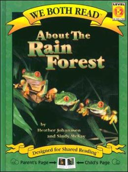 About the Rain Forest (We Both Read Series)