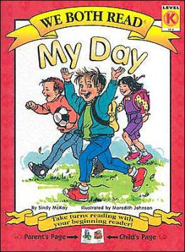 My Day (We Both Read Series)