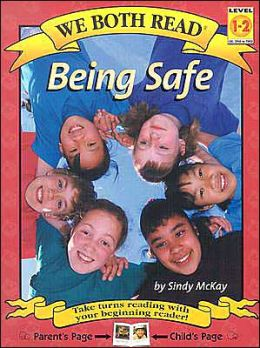 Being Safe (We Both Read Series)