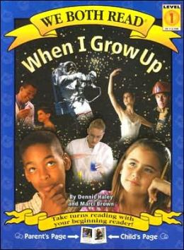 When I Grow Up (We Both Read Series)