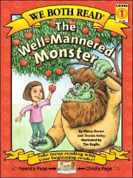 The Well-Mannered Monster (We Both Read Series)